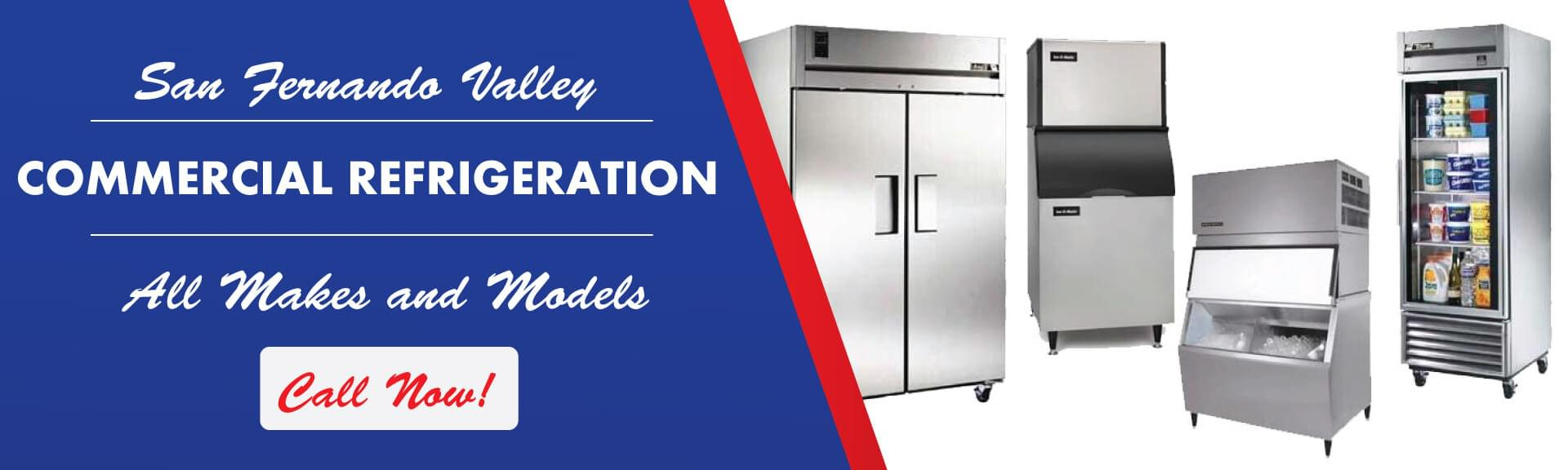Commercial Refrigeration Repair San Fernando Valley By